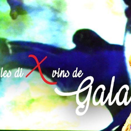 Les dix vins de Gala